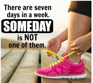 fitness-motivation-gym-inspiration-quote-saying-meme-seven-days-someday-tone-and-tighten1
